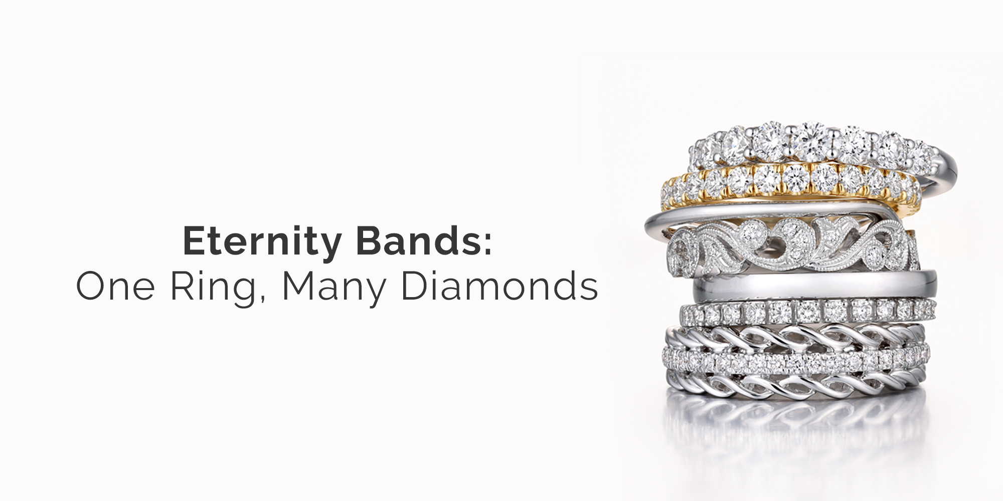 Eternity Bands One Ring Many Diamonds Learn How To Choose The