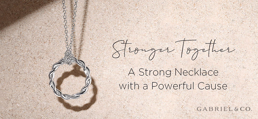 Stronger Together: A Strong Necklace with a Powerful Cause