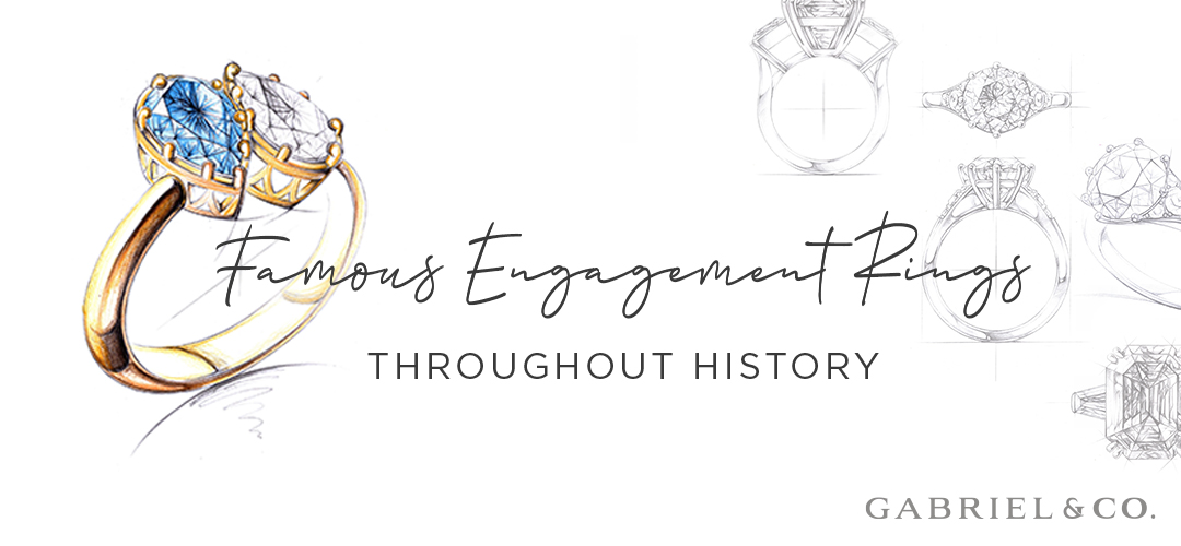 Famous Engagement Rings Throughout History